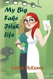 Book Cover for MY BIG FAKE IRISH LIFE
