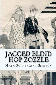 Cover art for JAGGED BLIND HOP ZOZZLE