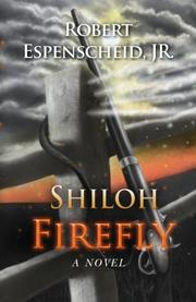 Shiloh Firefly by Robert Espenscheid
