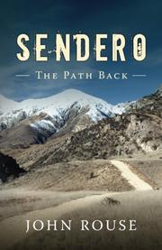 SENDERO by John G. Rouse III