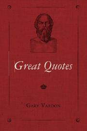 GREAT QUOTES by Gary Vardon