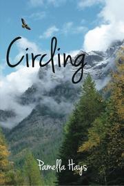 CIRCLING by Pamella Hays