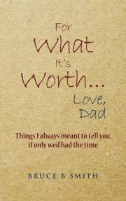 Book Cover for FOR WHAT IT'S WORTH...LOVE, DAD