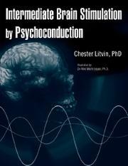 INTERMEDIATE BRAIN STIMULATION BY PSYCHOCONDUCTION by Chester  Litvin