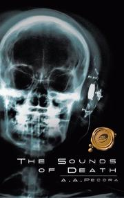THE SOUNDS OF DEATH by A.A. Pecora