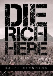 DIE RICH HERE by Ralph Reynolds