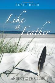LIKE A FEATHER by Berit Beth