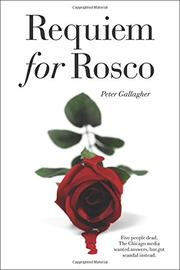 REQUIEM FOR ROSCO by Peter Gallagher