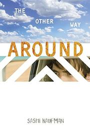 THE OTHER WAY AROUND by Sashi Kaufman
