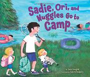 SADIE, ORI, AND NUGGLES GO TO CAMP by Jamie Korngold
