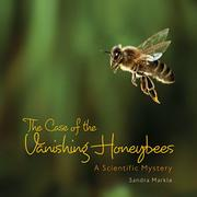 THE CASE OF THE VANISHING HONEYBEES by Sandra Markle