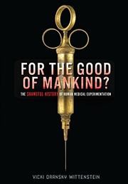 FOR THE GOOD OF MANKIND? by Vicki Oransky Wittenstein