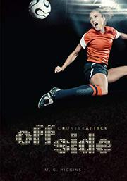 OFFSIDE by M.G. Higgins