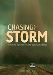 CHASING THE STORM by Ron Miller