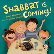 SHABBAT IS COMING! by Tracy Newman