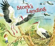 STORK'S LANDING by Tami Lehman-Wilzig