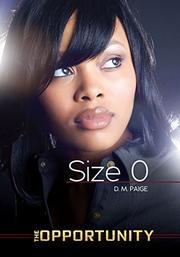 SIZE 0 by D.M. Paige