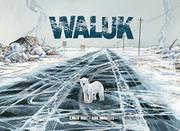 WALUK by Emilio Ruiz