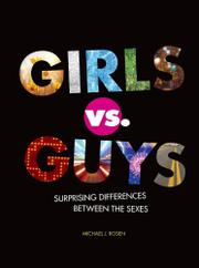 GIRLS VS. GUYS by Michael J. Rosen