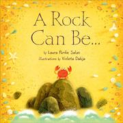 A ROCK CAN BE by Laura Purdie Salas
