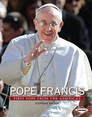 POPE FRANCIS by Stephanie Watson
