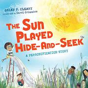 THE SUN PLAYED HIDE-AND-SEEK by Brian P. Cleary