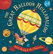 THE GREAT BALLOON HULLABALOO by Peter Bently