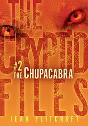 THE CHUPACABRA by Jean Flitcroft