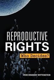 REPRODUCTIVE RIGHTS by Vicki Oransky Wittenstein