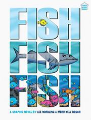 FISHFISHFISH by Lee Nordling