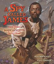A SPY CALLED JAMES by Anne Rockwell