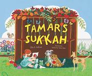 TAMAR'S SUKKAH by Ellie B. Gellman