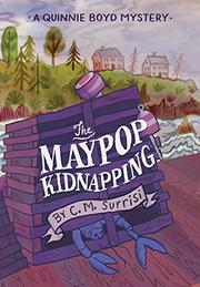 THE MAYPOP KIDNAPPING by C.M. Surrisi