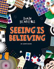 SEEING IS BELIEVING by Gareth Moore