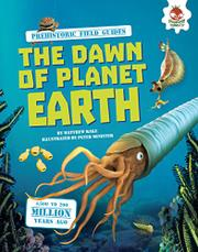 THE DAWN OF PLANET EARTH by Matthew Rake