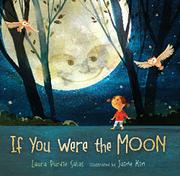 IF YOU WERE THE MOON by Laura Purdie Salas