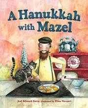 A HANUKKAH WITH MAZEL by Joel Edward Stein
