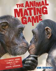 THE ANIMAL MATING GAME by Ann Downer