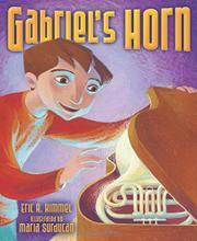 GABRIEL'S HORN by Eric A. Kimmel