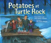 POTATOES AT TURTLE ROCK by Susan Schnur