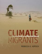 CLIMATE MIGRANTS by Rebecca E. Hirsch
