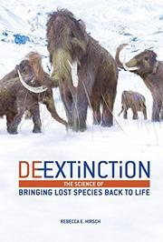 DE-EXTINCTION by Rebecca E. Hirsch