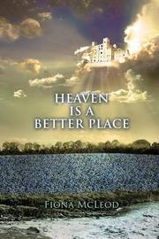 Book Cover for HEAVEN IS A BETTER PLACE