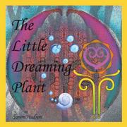 LITTLE DREAMING PLANT by Simon Hudson