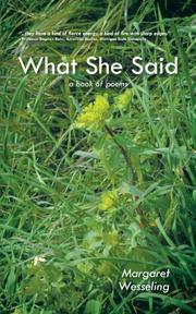 What She Said by Margaret Wesseling