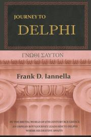 JOURNEY TO DELPHI by Frank D. Iannella