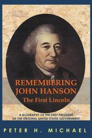 REMEMBERING JOHN HANSON by Peter H. Michael