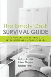 THE EMPTY DESK SURVIVAL GUIDE by Barbara Bannon