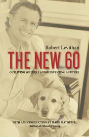 THE NEW 60 by Robert Levithan