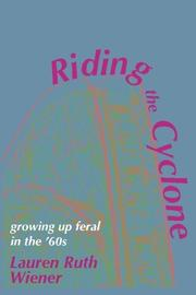 RIDING THE CYCLONE by Lauren Ruth Wiener